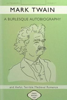 A Burlesque Autobiography by Mark Twain