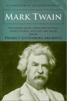 Entire Gutenberg Twain Texts by Mark Twain