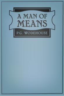 A Man of Means by Pelham Grenville Wodehouse