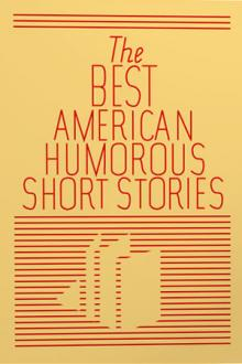 The Best American Humorous Short Stories by Unknown