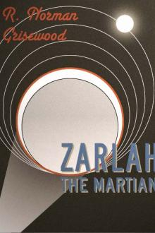 Zarlah the Martian by R. Norman Grisewood