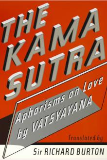 The Kama Sutra of Vatsayayana by Sir Richard Francis Burton
