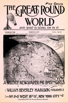 The Great Round World and What Is Going On In It, Vol. 1, No. 19, March 18, 1897
