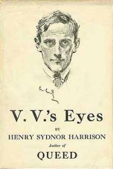 V. V.'s Eyes by Henry Sydnor Harrison