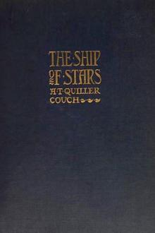 The Ship of Stars by Arthur Thomas Quiller-Couch