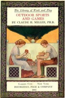 Outdoor Sports and Games by Claude Harris Miller