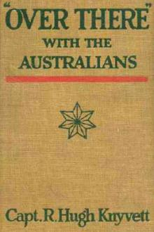 ''Over There'' with the Australians by R. Hugh Knyvett