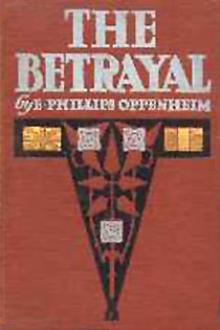 The Betrayal by E. Phillips Oppenheim