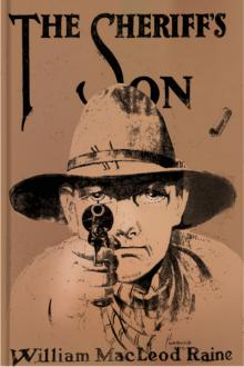 The Sheriff's Son by William MacLeod Raine