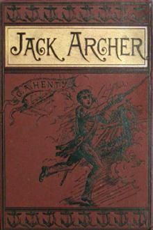 Jack Archer by G. A. Henty