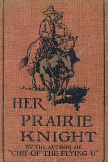 Her Prairie Knight by B. M. Bower