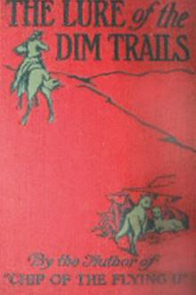 The Lure of the Dim Trails by B. M. Bower