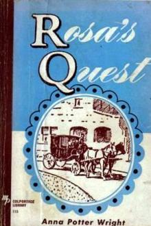 Rosa's Quest by Anna Potter Wright
