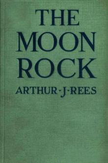 The Moon Rock by Arthur J. Rees