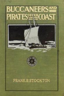 Buccaneers and Pirates of Our Coasts by Frank R. Stockton