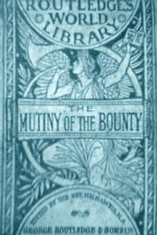 The Mutiny of the Bounty by Sir John Barrow