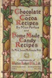 Chocolate and Cocoa Recipes by Maria Parloa, Janet McKenzie Hill