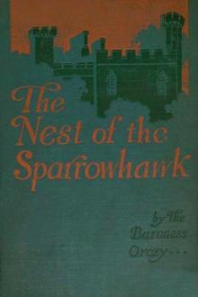 The Nest of the Sparrowhawk by Baroness Emmuska Orczy