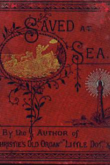 Saved at Sea by Mrs. Walton O. F.