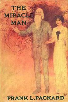 The Miracle Man by Frank L. Packard