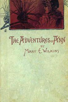 The Adventures of Ann by Mary E. Wilkins
