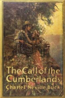 Call of the Cumberlands  by Charles Neville Buck