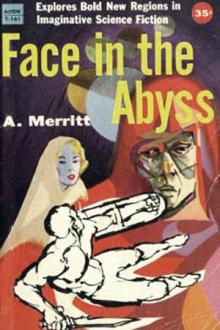The Face in the Abyss by Abraham Merritt