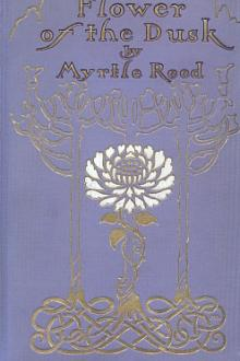 Flower of the Dusk by Myrtle Reed
