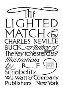 The Lighted Match by Charles Neville Buck
