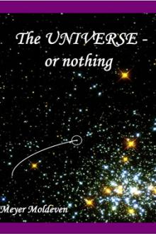 The Universe – or Nothing