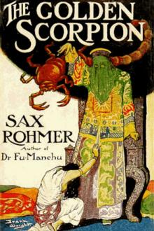 The Golden Scorpion by Sax Rohmer