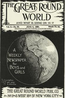 The Great Round World and What Is Going On In It, Vol. 2, No. 23, June 9, 1898