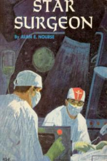 Star Surgeon by Alan Edward Nourse
