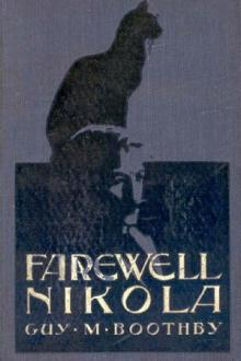 Farewell, Nikola by Guy Newell Boothby