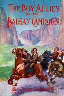 The Boy Allies in the Balkan Campaign by Clair Wallace Hayes