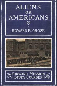 Aliens or Americans? by Howard B. Grose