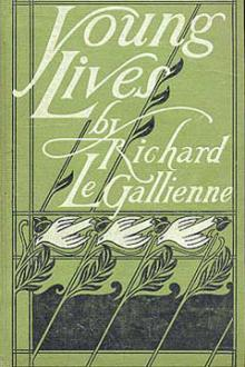 Young Lives by Richard Le Gallienne