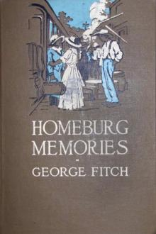 Homeburg Memories by George Fitch