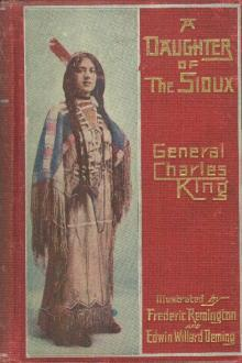 A Daughter of the Sioux by Charles King