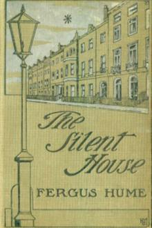The Silent House by Fergus Hume