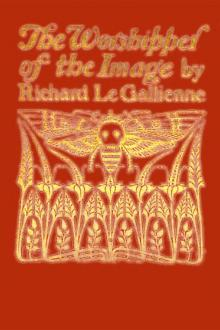 The Worshipper of the Image by Richard Le Gallienne