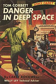 Danger in Deep Space by Carey Rockwell