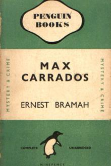 Four Max Carrados Detective Stories by Ernest Bramah