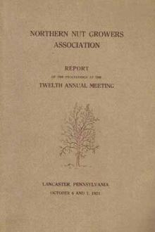 Northern Nut Growers Association Report of the Proceedings at the Twelfth Annual Meeting