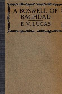 A Boswell of Baghdad by E. V. Lucas