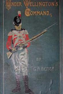 Under Wellington's Command by G. A. Henty