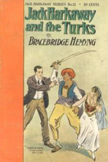 Jack Harkaway's Boy Tinker Among The Turks by Bracebridge Hemyng