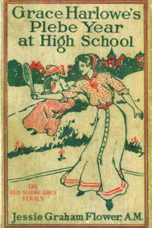 Grace Harlowe's Plebe Year at High School by Josephine Chase