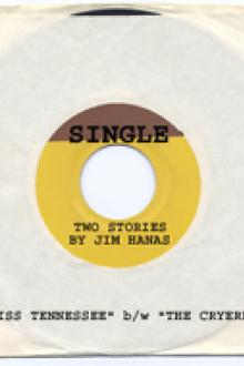 Single: Miss Tennessee b/w The Cryerer by Jim Hanas