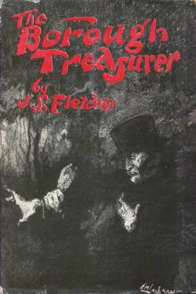 The Borough Treasurer by J. S. Fletcher